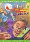My Life as a Computer Cockroach (Incredible Worlds of Wally Mcdoogle, Band 17)