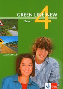 Green Line New - Ausgabe Bayern. Englisches Unterrichtswerk für Gymnasien / Teil 4 (4. Lehrjahr): Schülerbuch