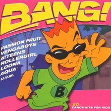 Bang! 20 Dance Hits for Kids