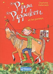 Pippa Pepperkorn Tome 5 Pippa Pepperkorn Et Les Poneys Von Charlotte Habersack