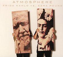 Frida Kahlo Vs. Ezra Pound