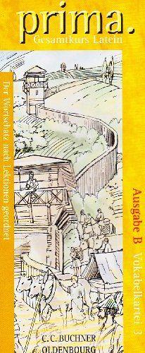 Prima (Oldenbourg) - Ausgabe B für das G8 in Bayern: Band 3 - Gesamtkurs Latein: Vokabelkartei