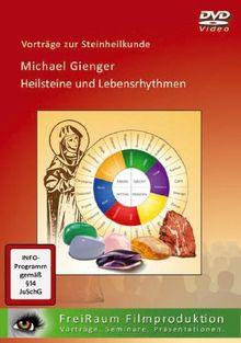Heilsteine und Lebensrythmen: Originalvortrag auf DVD Video