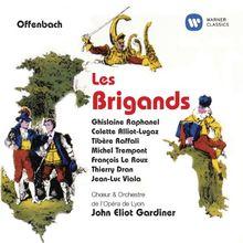 Les Brigands (die Banditen)