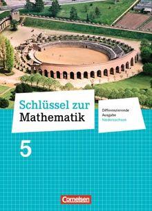 Schlüssel zur Mathematik - Differenzierende Ausgabe Niedersachsen: 5. Schuljahr - Schülerbuch