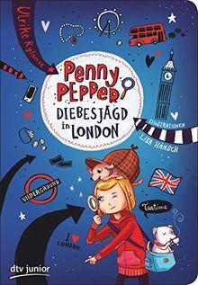 Penny Pepper 7 - Diebesjagd in London