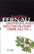 Deutschland, Deutschland über alles...: Die Geschichte