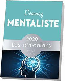 Almaniak Devenez mentaliste 2020 (ALMANIAKS VIE PRATIQUE)