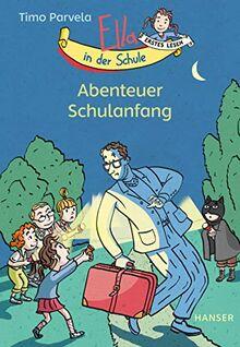 Ella in der Schule - Abenteuer Schulanfang (Ella in der Schule / Die Rettung des Lehrers)