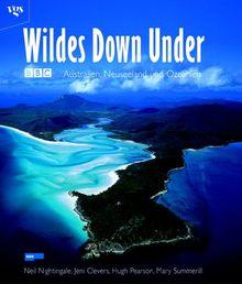 Wildes Down Under. Australien, Neuseeland und Ozeanien