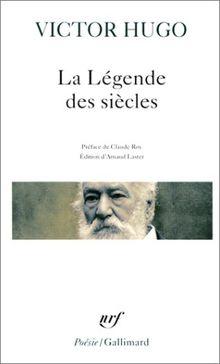 La Légende des siècles (Poesie/Gallimard)