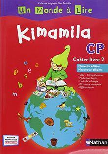 Kimamila CP : Cahier-livre 2