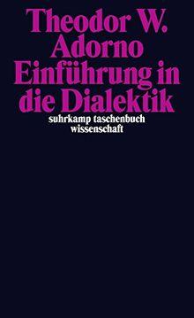 Einführung in die Dialektik (suhrkamp taschenbuch wissenschaft)