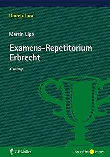 Examens-Repetitorium Erbrecht (Unirep Jura)