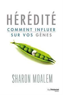 Hérédité : Comment influer sur vos gènes