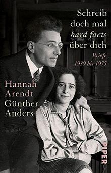 Schreib doch mal ,hard facts' über dich: Briefe 1939-1975
