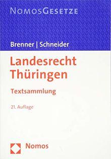 Landesrecht Thüringen: Textsammlung - Rechtsstand: 1. September 2018