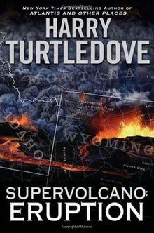 Supervolcano: Eruption (A Supervolcano Novel)