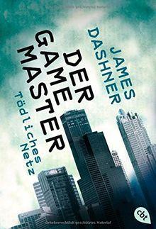 Der Game Master - Tödliches Netz: Band 1