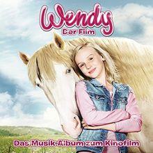 Wendy - Das Musikalbum zum Kinofilm