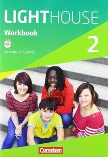 English G LIGHTHOUSE - Allgemeine Ausgabe: Band 2: 6. Schuljahr - Workbook mit Audio-CD: Audio-Dateien auch als MP3