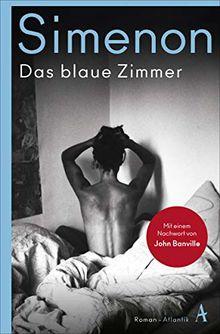Das blaue Zimmer: Roman (Die großen Romane)