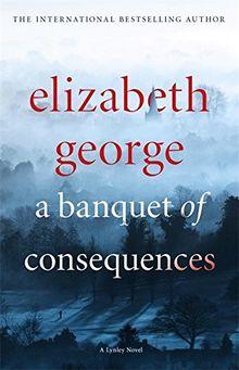 A Banquet of Consequences: An Inspector Lynley Novel 16