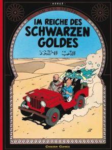 Tim und Struppi, Carlsen Comics, Neuausgabe, Bd.14, Im Reiche des schwarzen Goldes: Reich DES Schwarzen Goldes