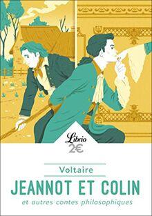 Jeannot et Colin : Et autres contes philosophiques (Littérature)