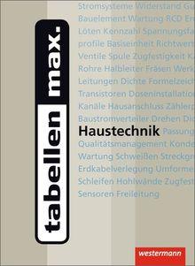 tabellen max. Haustechnik: 1. Auflage, 2013