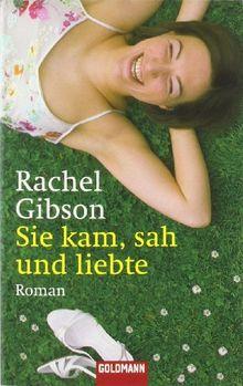 Sie kam, sah und liebte: Roman