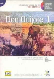 Don Quijote 1 (inkl. CD): Literatura hispánica de fácil lectura. Con una presentación del autor y de la obra y actividades de comprensión lectora. Nivel básico hasta 1200 palabras diferentes. Nivel A2