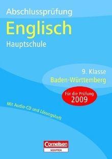 Abschlussprüfungen - Cornelsen Scriptor - Englisch - Hauptschule Baden-Württemberg: 9. Schuljahr - Arbeitsheft mit separatem Lösungsheft (24 S.) und Hör-CD