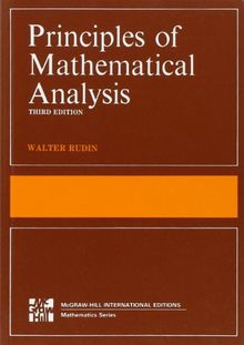 Principles of Mathematical Analysis (International Series in Pure & Applied Mathematics)