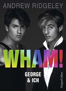 WHAM! George & ich