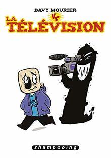 Davy Mourier VS : La télévision