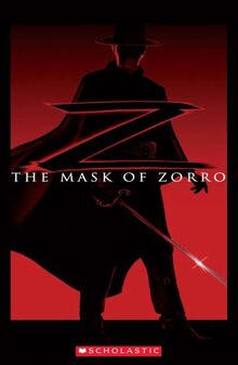 The Mask of Zorro Book only (Scholastic Readers)