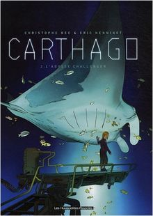Carthago, Tome 2 : L'abysse challenger