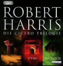 Cicero Trilogie: Imperium, Titan & Dictator