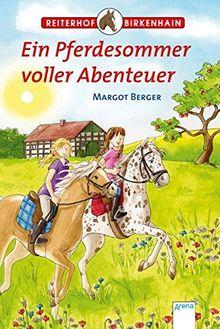 Ein Pferdesommer voller Abenteuer: Reiterhof Birkenhain:
