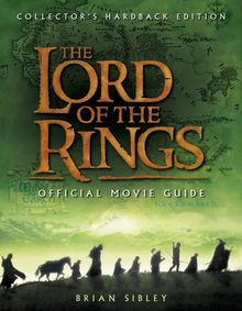 The Lord of the Rings Official Movie Guide. Collector's Edition (Limited Edition)