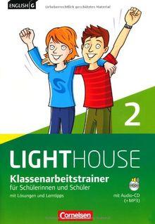 English G LIGHTHOUSE - Allgemeine Ausgabe: Band 2: 6. Schuljahr - Klassenarbeitstrainer mit Lösungen und CD-Extra: CD-ROM und CD auf einem Datenträger