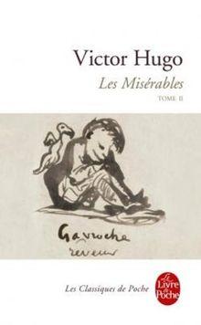 Les Misérables, tome 2 (Ldp Classiques)
