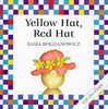 Yellow Hat, Red Hat