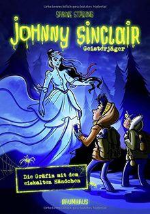 Johnny Sinclair - Die Gräfin mit dem eiskalten Händchen: Band 3