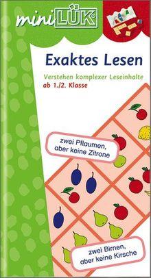miniLÜK: Exaktes Lesen: Verstehen komplexer Leseinhalte ab1./2.Klasse: Verstehen komplexer Leseinhalte ab 1./2. Kl. Schuleingangsphase