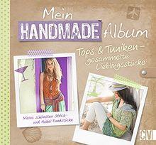 Mein Handmade Album: Tops & Tuniken - gesammelte Lieblingsstücke