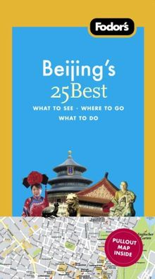 Fodor's Citypack Beijing's 25 Best, 4th Edition