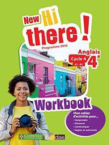 Anglais 4e A2-B1 New Hi there! : Workbook