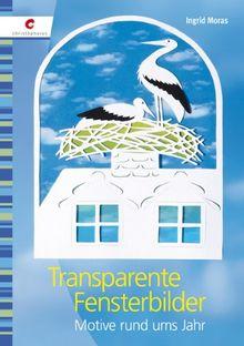Transparente Fensterbilder: Motive rund ums Jahr